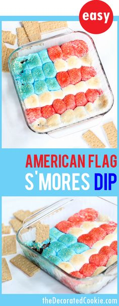 flag s'mores dip for of July desserts. - American flag s'mores dip — fun and easy Summer dessert for the of July and Memorial Day Easy Summer Desserts, 4th Of July Desserts, Fourth Of July Food, 4th Of July Party, Holiday Desserts, Holiday Baking, Holiday Treats, Holiday Recipes, Patriotic Desserts