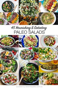 45 Nutritious and Filling Paleo Salads - full of veggies, leafy greens, protein, healthy fats and flavours. 80/20 Paleo Salads and Vegetarian options included. Via http://eatdrinkpaleo.com.au/45-nutritious-filling-paleo-salads/