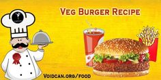 Voidcan.org share with you simple and easy recipe of Veg burger which you can try yourself and make your love ones happy.