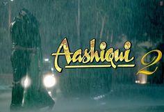 Aashiqui 2 (2013) | Hindi Movie 1080p Full HD