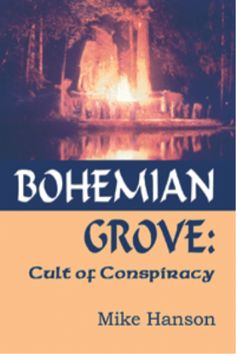 """Bohemian Club is not your """"GET AWAY"""" kinda weekend... unless is your apart of the Occult"""