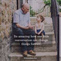 Sometimes small little conversations mean a lot. It can be life changing. Life Is Beautiful Quotes, Cute Love Quotes, Inspiring Quotes About Life, Motivational Quotes For Life, Daily Quotes, Inspirational Quotes, Motivating Quotes, Life Quotes Pictures, Picture Quotes