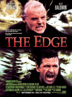The Edge Anthony Hopkins, Alec Baldwin, Elle Macpherson. Survival film that includes Bart the Bear. David Mamet wrote it, so that should be reason enough to watch it! The Best Films, Great Films, Good Movies, Awesome Movies, Latest Movies, Movies Showing, Movies And Tv Shows, Bart The Bear, Image Internet