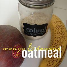 Baby food: Mango & banana oatmeal: Healthy homemade baby food