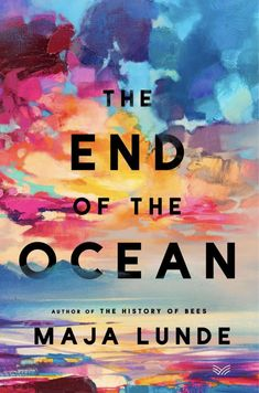 """The End of the Ocean"" - by Maja Lunde"