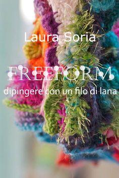 Manuale di tecnica freeform in italiano  con le istruzioni di 4 semplici progetti da realizzare seconda edizione