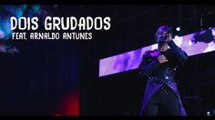 Carlinhos Brown feat. Arnaldo Antunes - Dois Grudados