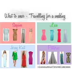 """""""What to wear - Travelling for a wedding"""" by GlamourousTraveller.com"""