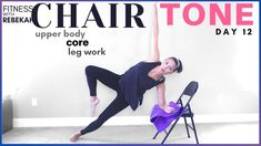 Upper Body Core and Leg Work with a Chair Chair Tone 12 Pilates and Boxi... Weight Loss For Women, Weight Loss Tips, Sculpted Arms, Love Handle Workout, Arm Day, Leg Work, Love Handles, Upper Body, Boxing