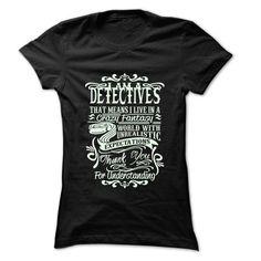 Job Title Detectives T Shirts, Hoodies. Check price ==► https://www.sunfrog.com/LifeStyle/Job-Title-Detectives-99-Cool-Job-Shirt-.html?41382