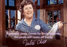 God bless the woman, I hate peeling garlic 8 Cooking Tips From Julia Child For People Who Aren't Lazy Home Chefs Julia Childs, Chefs, Cooking Videos, Cooking Classes, Culinary Classes, Rachel Ray, Le Chef, Baking Tips, Baking Secrets