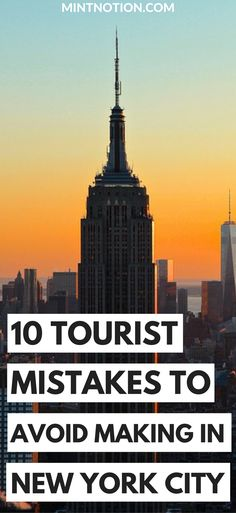 Visiting New York City. Tourist mistakes to avoid making. NYC on a budget. NYC travel tips.