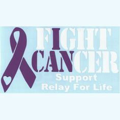 Help support Relay for Life and fight cancer together!   www.cancerresearch.org/how-you-can-donate-now