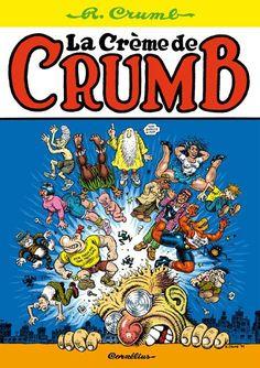 Robert rumb - La crème de Crumb - Cornelius