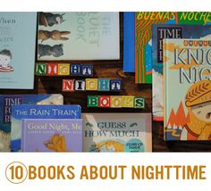 {10 Books about Nighttime...} Our days continue to get shorter and shorter! *perfect for bedtime...