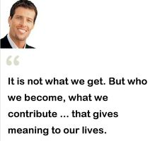 It is not what we get. But who we become what we contribute ... that gives meaning to our lives.  #Happy #Tuesday #Tacos  #Quote#Quotes#PhotoOfTheDay#PicOfTheDay#Instagood#BestOfTheDay#Austin#Texas#ATX#Believe #Faith #Knowledge  #Motivation#Inspiration#Success#Blessed#Abundance#PREINFunding#RealEstate#Realtor#Entrepreneur #Forex#Wealth#Dream#Big#Winning #BeastMode