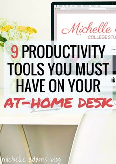 9 Productivity Tools Items You Must Have on Your At-Home Home Office Desk…
