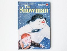 Vintage The Snowman Book, Ladybird Book of the Raymond Briggs Snowman Film, First Edition, 1988, Gloss Hardback, 00388