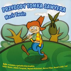 """Bajki-Grajki nr 93 """"Przygody Tomka Sawyera""""  ww.bajki-grajki.pl"""