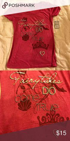 "NWT Princess Disney Tee ""Fairytales DO come TRUE"" shirt NWT. Disney Tops Tees - Short Sleeve"