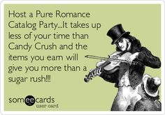 Host a Pure Romance Catalog Party...It takes up less of your time than Candy Crush and the items you earn will give you more than a sugar.
