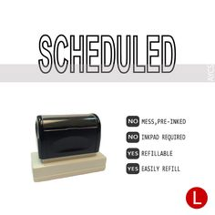 SCHEDULED, Pre-Inked Office Stamp, 761914-D