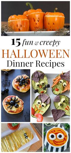 15 Fun and Creepy Halloween Dinner Recipes - spooky suppers before the treats!