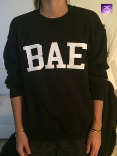 BAE sweatshirt jumper gifts cool fashion girls by stupidstyle Cute Sweatshirts, Cool T Shirts, Funny Shirts, Hoodies, Outfits For Teens, Casual Outfits, Cute Outfits, Tumblr Fashion, Teen Fashion