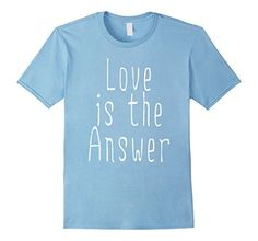 Men's Love is the Answer T-Shirt 2XL Baby Blue Word Art etc https://www.amazon.com/dp/B06XD77YGW/ref=cm_sw_r_pi_dp_x_jfHVybVBPTH8D