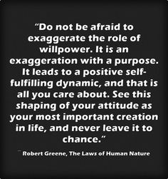 Top Robert Greene 31 Quotes from The Laws of Human Nature Book Human Nature Book, Soft Words, Pushing People Away, Stories Of Success, Robert Greene, Self Absorbed, Acting Skills, Do Not Be Afraid, Self Assessment
