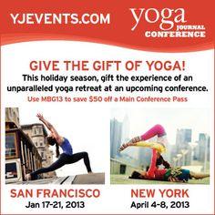 2012 MindBodyGreen Holiday Gift Guide - Yoga Journal Conferences!