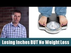 Losing Inches But No Weight Loss?