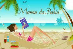 Menina da Bahia O blog