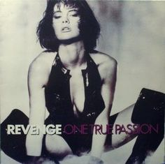 Revenge - One True Passion at Discogs