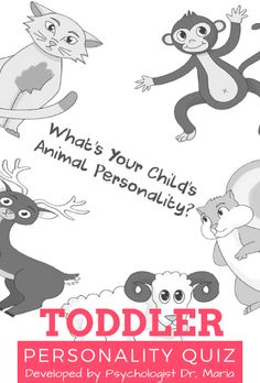 Find out your toddlers animal personality with this simple Quiz! Share the results with your little one and plan activities or crafts around it. This educational personality quiz was made by Dr. Maria.