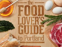 Explore Portland's culinary scene with this handy guide from our friends at Portland Monthly.