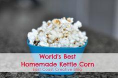 East Coast Creative: The World's Best Kettle Corn Recipe