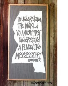 Hand painted Misssissippi sign with William by Hammmadefurniture, $275.00