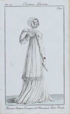 French fashion plates from Year 10 (1801-1802) of the French Republican Calendar. All images come from the collection of the Bibliothèque des Arts Décoratifs.  www.lesartsdecoratifs.fr/francais/bibliotheque/