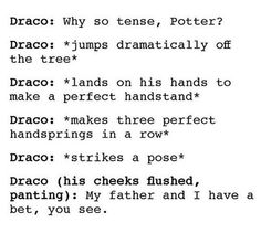Smooth, Draco. Smooooth!