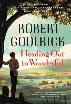 Heading Out to Wonderful by Robert Goolrick #Oprah