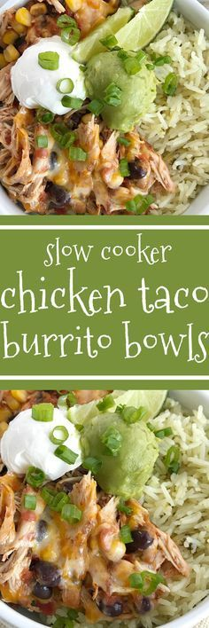Slow cooker chicken taco burrito bowls are a fuss-free, minimal prep & ingredients, and a family favorite dinner recipe. Cheesy chicken taco meat is made in the slow cooker! Create your very own burrito bowl, at a fraction of the cost of take-out, right a