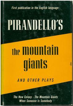 Luigi Pirandello - The Mountain Giants