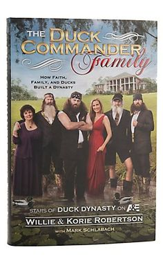 Duck Commander® The Duck Commander Family Book.. Want to read!