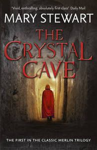 The Crystal Cave (Merlin Trilogy 1),Lady Mary Stewart