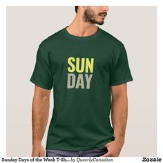 Sunday Days of the Week T-Shirt