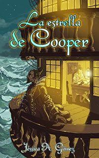 LIBREANDO CON CRISTINA PARDO: Libro de Jessica A. Gómez - La estrella de Cooper....