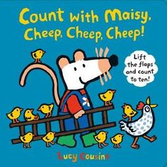 Count with Maisy, Cheep, Cheep, Cheep! Julia Sarda, Maisy Mouse, British Books, Counting Books, Hens And Chicks, Farm Yard, Kids Events, Paperback Books, Book Format