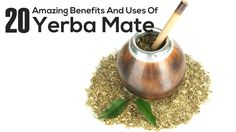 20 Amazing Benefits And Uses Of Yerba Mate For Skin, Hair And Health