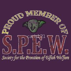 """""""S.P.E.W."""" T-Shirts & Hoodies by carls121 